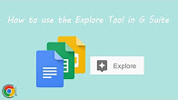 How to use the Explore Tool in G Suite