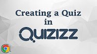 Creating a Quiz in Quizizz