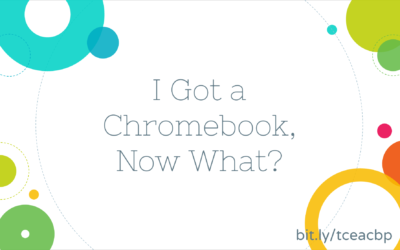 I Got A Chromebook, Now What?