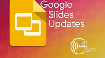 Google Slides Updates